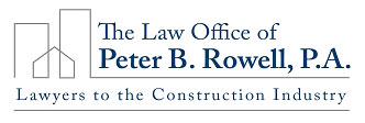 Best of Doral™ Attorneys introduces The Law Office of Peter B. Rowell, P.A. Lawyers to the Construction Industry.